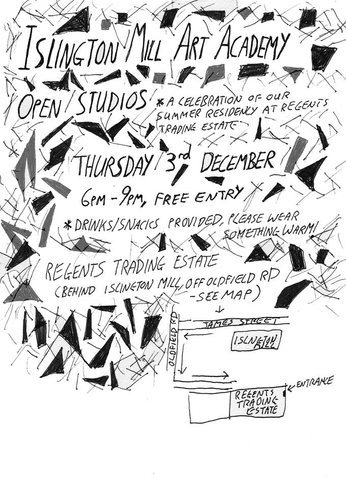 Join us on Thursday 3rd December from 6-9pm for a celebration of our summer residency.  Come and chat to us about the residency, see what we've been up to over the last 5 months, see what plans we have for the art academy following this and find out how you can get involved. If you can't make it but want to know more, have a look at our blog.   Drinks/ snacks will be provided and please wear something warm as it gets a bit chilly in there! See the map to the left for how to find us.   We hope to see you there, Islington Mill Art Academy