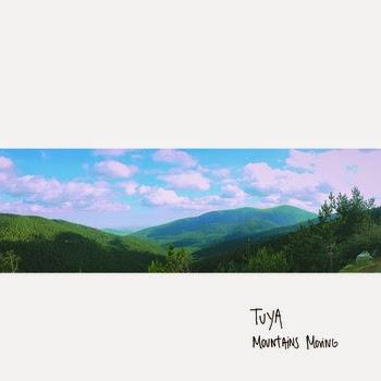 TUYA Mountains Moving