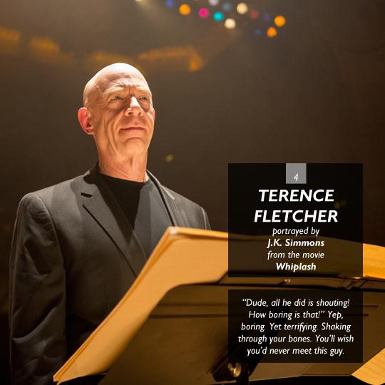 Terence Fletcher from Whiplash