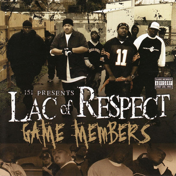 Lac of Respect - Game Members Cover