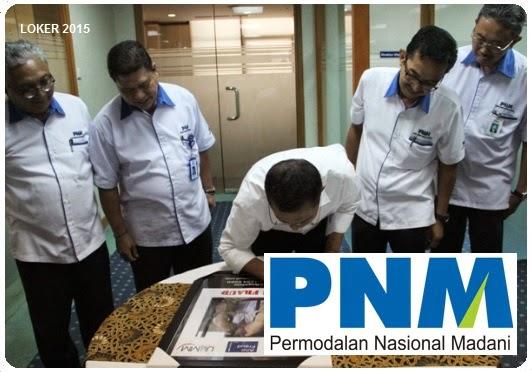 Loker BUMN PNM, Info kerja terbaru, Lowongan BUMN 2015