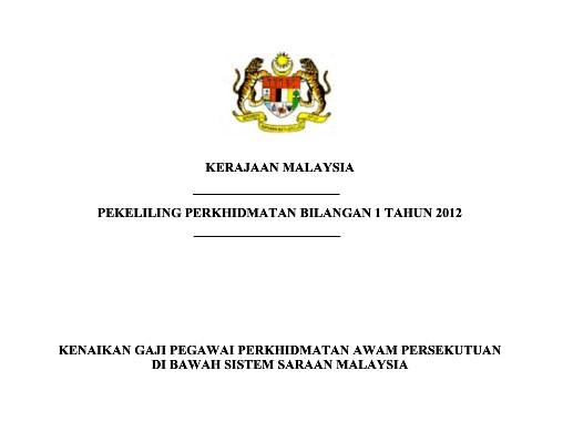 Jalan Biar Ke Depan Pekeliling Perkhidmatan Bilangan 1 Tahun 2012 Kenaikan Gaji Pegawai Perkhidmatan Awam Persekutuan Di Bawah Sistem Saraan Malaysia