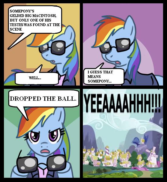 mlp+my+little+pony+meme+csi+bronies+yeeaaaaaaa+rainbow+dash.jpg