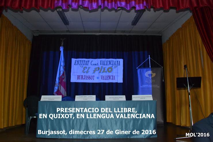 """27.01.16 PRESENTACIO DEL LLIBRE """"EN QUIXOT"""" EN LLENGUA VALENCIANA"""