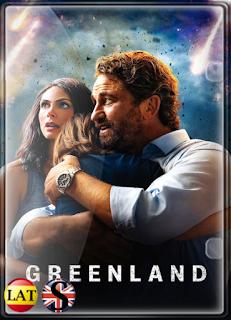 Greenland: El Día del Fin del Mundo (2020) FULL HD 1080P LATINO/ESPAÑOL/INGLES