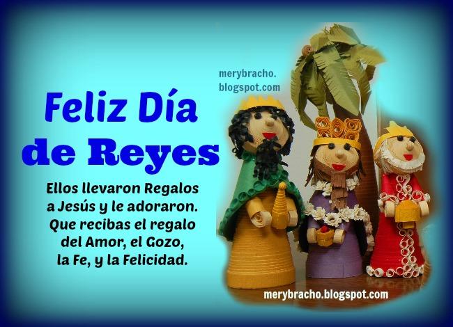 Feliz día de los Reyes Magos. Imágenes de feliz reyes, que tengas un buen día de reyes, bendiciones. Imágenes cristianas, postales, tarjetas para facebook del día de reyes.