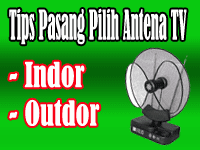 Tips Memasang Memilih Antena TV Benar