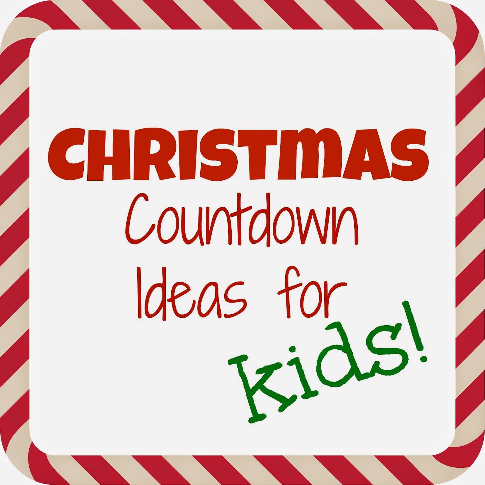 christmas countdown ideas for kids - Christmas Countdown Ideas