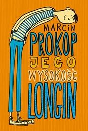 http://lubimyczytac.pl/ksiazka/233403/jego-wysokosc-longin