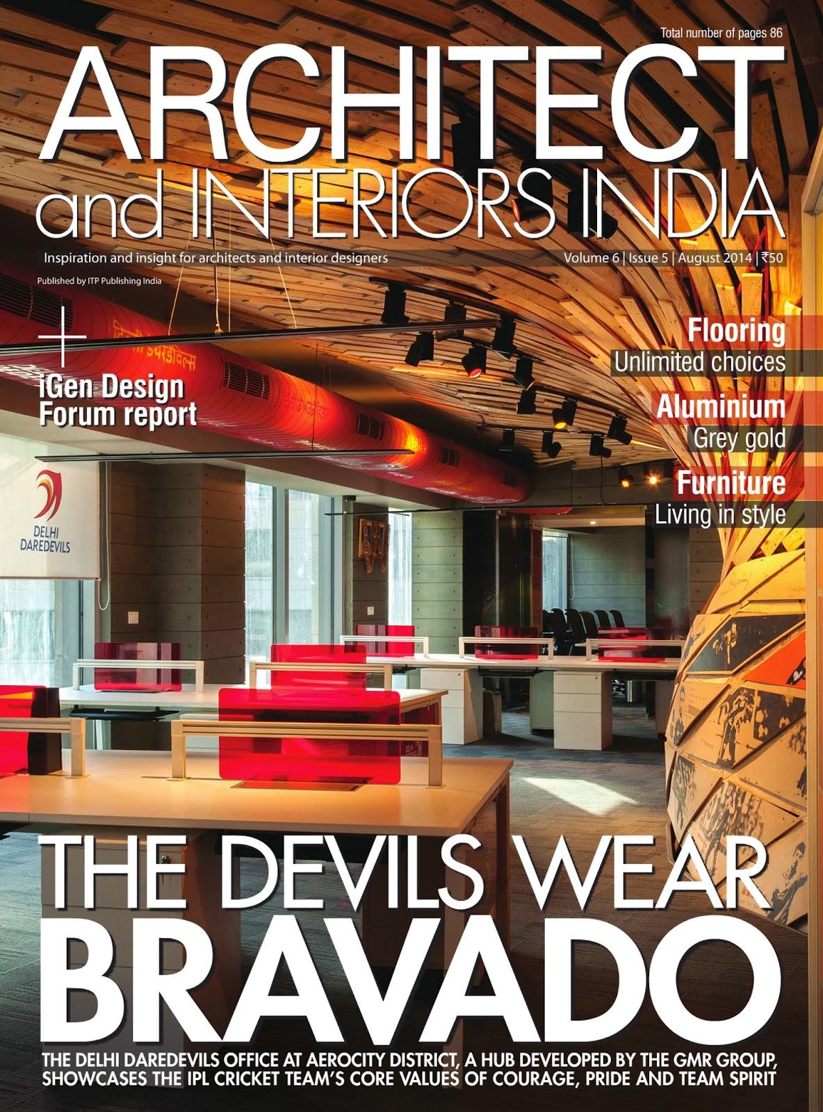 KAYZAD SHROFF For ARCHITECT And INTERIORS INDIA MAGAZINE VOLUME 6 ISSUE 5 AUGUST 2014