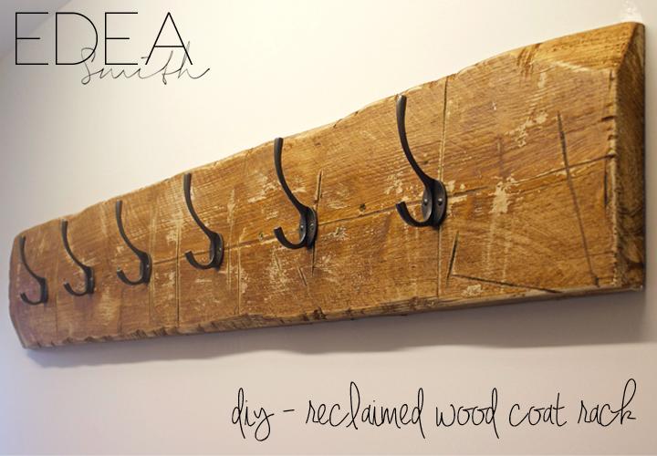 DIY - 'RECLAIMED WOOD' COAT RACK | EDEA SMITH
