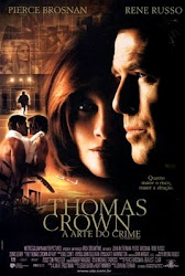 Baixe imagem de Thomas Crown   A Arte do Crime (Dual Audio) sem Torrent
