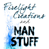 Firelight Creations & MAN STUFF
