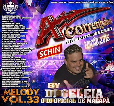 CD ACORRENTADOS VOL.33 EDIÇÃO 2015 BY DJ GELEIA O DJ OFICIAL DE MACAPÁ 05/02/2015