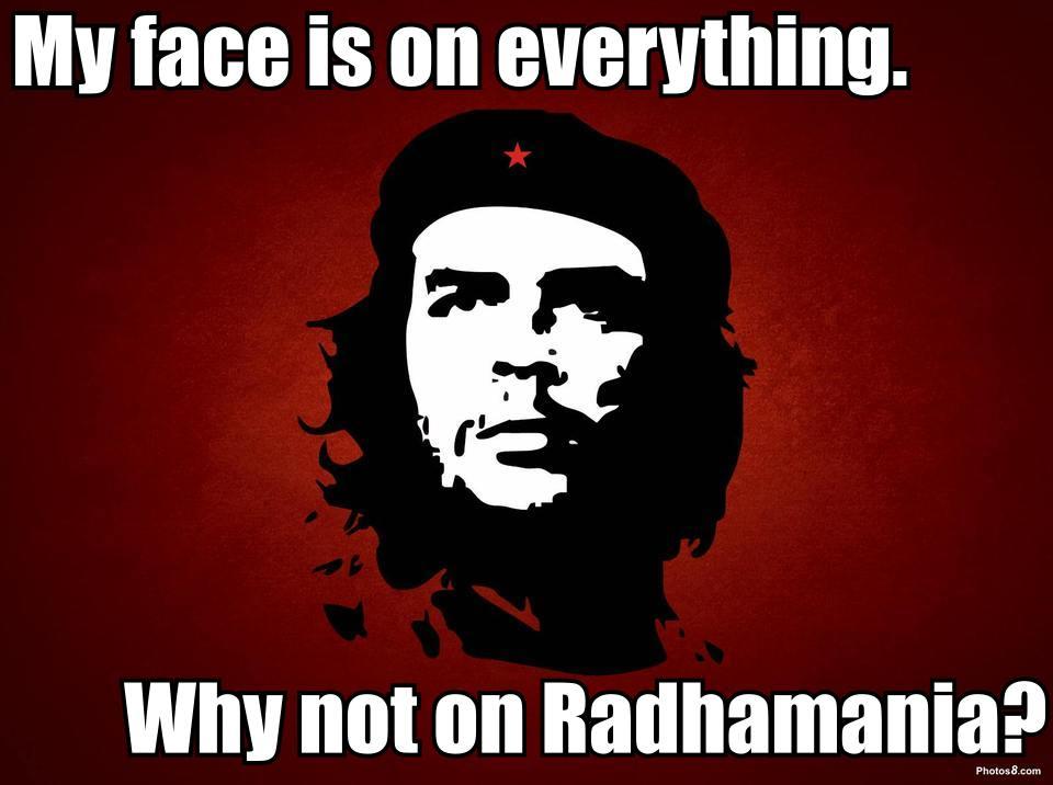 Che Guevara supports Radhamania