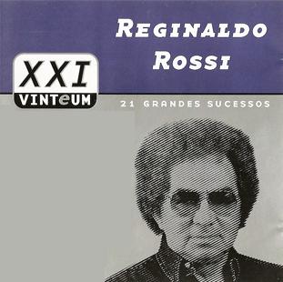 Reginaldo Rossi - 21 Grandes Sucessos (2014)
