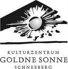 """Kulturzentrum """"Goldne Sonne"""" Schneeberg"""