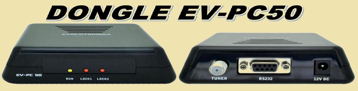 TUTORIAL EVOLUTIONBOX DONGLE PC50 LOADER +   28.03.2015