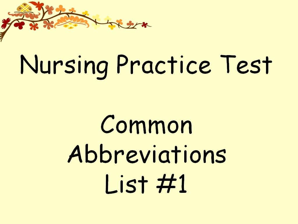 Medical abbreviations do not use list 2014 - Free Practice Test On Medical Abbreviations