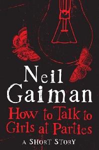 Portada original de Cómo hablar con las chicas en las fiestas, de Neil Gaiman
