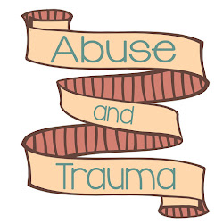 Abuse and Trauma