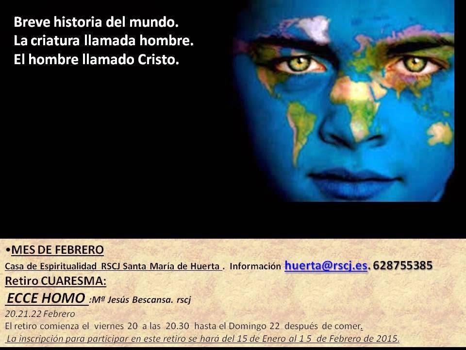 RETIRO DE CUARESMA en Santa María de Huerta (Soria) del 20 al 22 de Febrero 2015