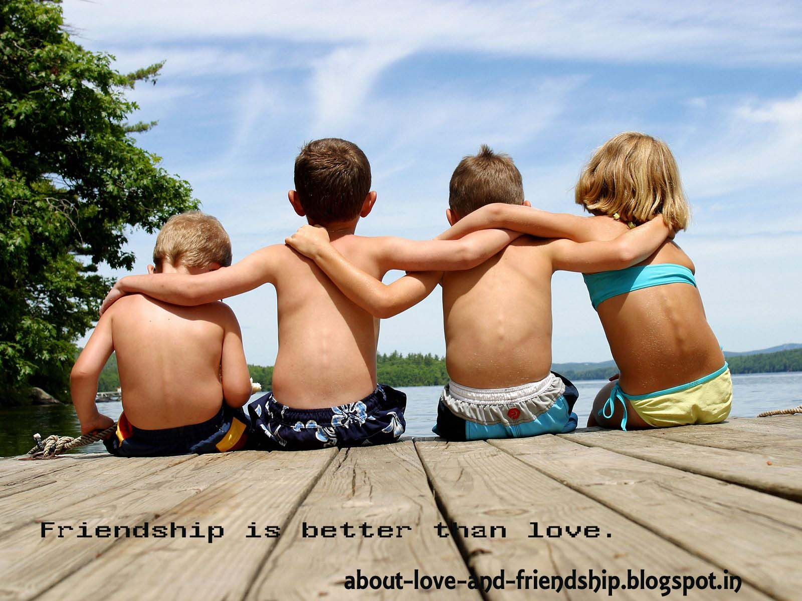 friendship is better than love love and friendship