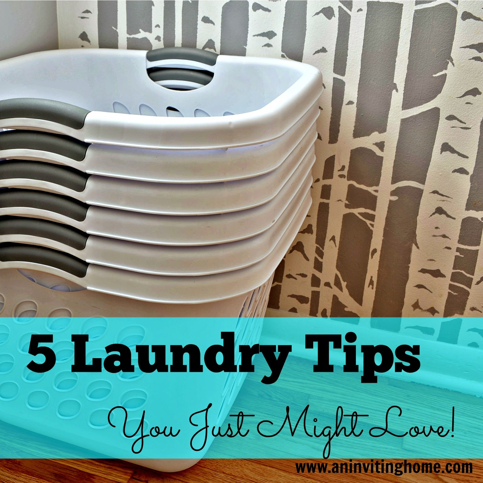 5 Laundry Tips You Just Might Love