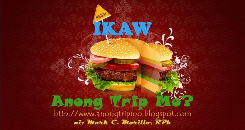 Anong trip mo?