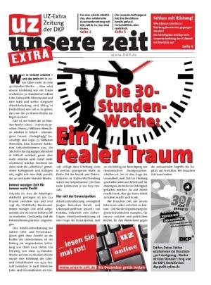 """UZ Extra """"30 Stunden Woche jetzt!"""""""