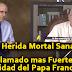 ¿La Herida Mortal Sanada? - El Llamado mas Fuerte a la Unidad del Papa Francisco