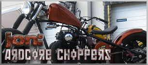 read the interview with jon of ardcore choppers >>