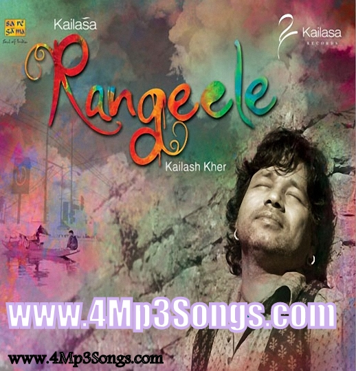 Rangeele - Kailasa [2012-MP3-320Kbps-JD]
