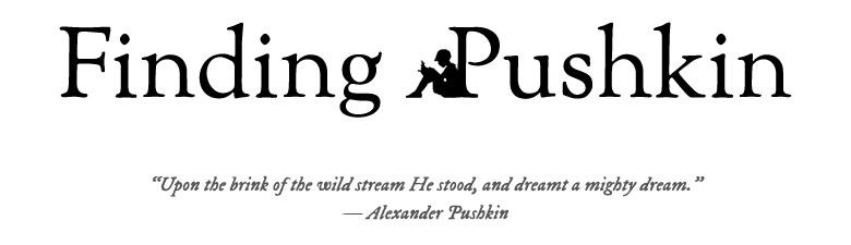 Finding Pushkin