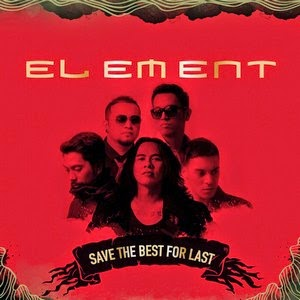 Element - Save The Best For Last (Album 2014)
