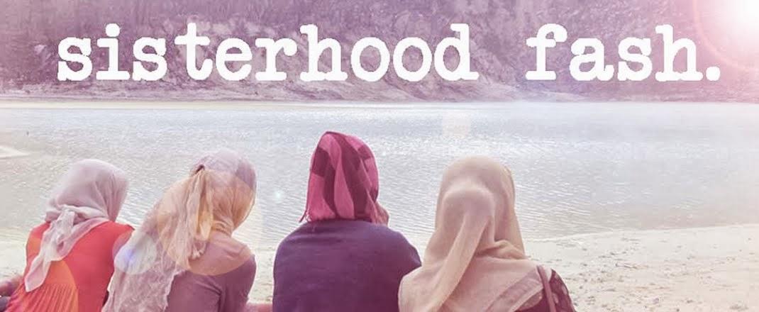 A Sisterhood Fash