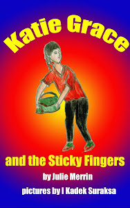 Katie Grace and the Sticky Fingers (Book 3)
