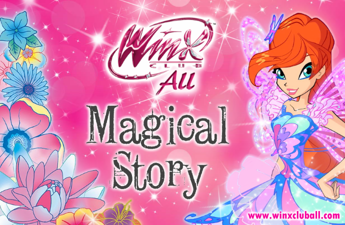 """____NUEVO CONCURSO / NEW CONTEST____ _________Winx Club All: """"Magical Story""""________"""