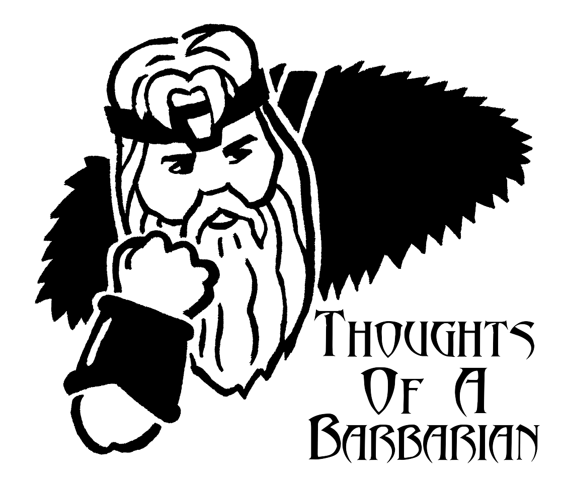 Thoughts Of A Barbarian