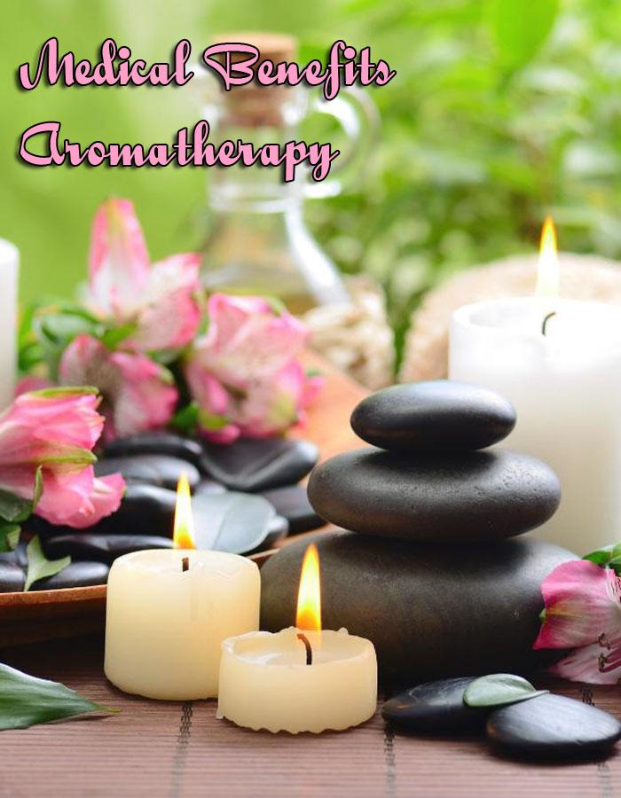 Medical Benefits Aromatherapy