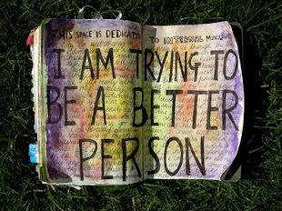 Me propuse ser mejor persona,