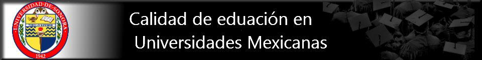 Calidad de educacion en universidades mexicanas