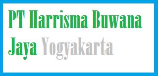 informasi lowongan kerja PT Harrisma Buwana Jaya