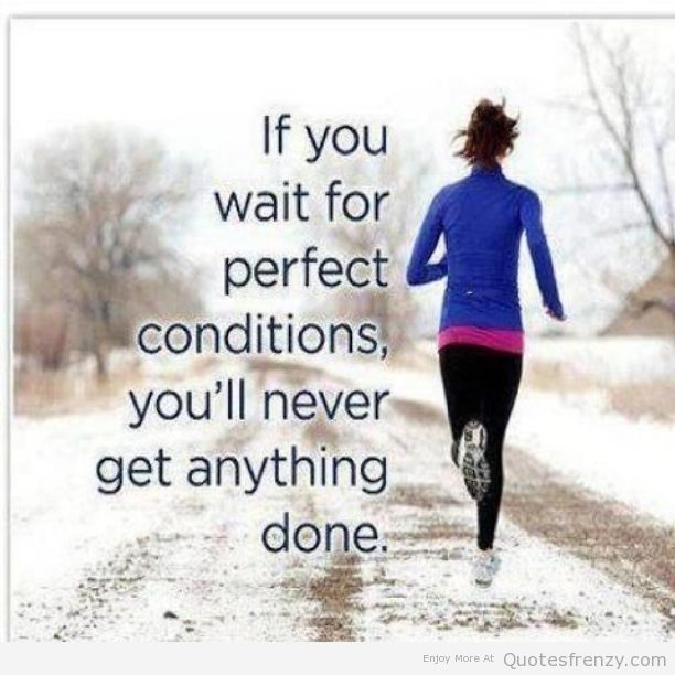 If you don't feel like starting NOW... you're probably not going to want to start on Monday either!