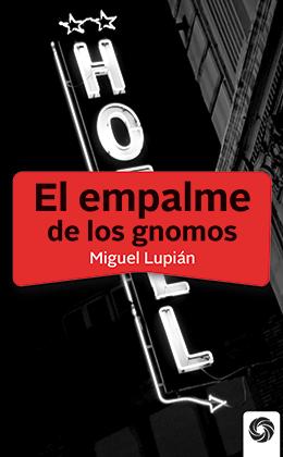 EL EMPALME DE LOS GNOMOS