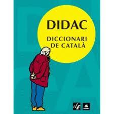 """""""DIDAC"""" DICCIONARI DE CATALÀ"""