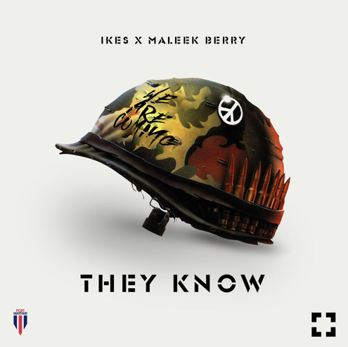 Ikes featuring Maleek Berry - They Know (Wan Mo) cover