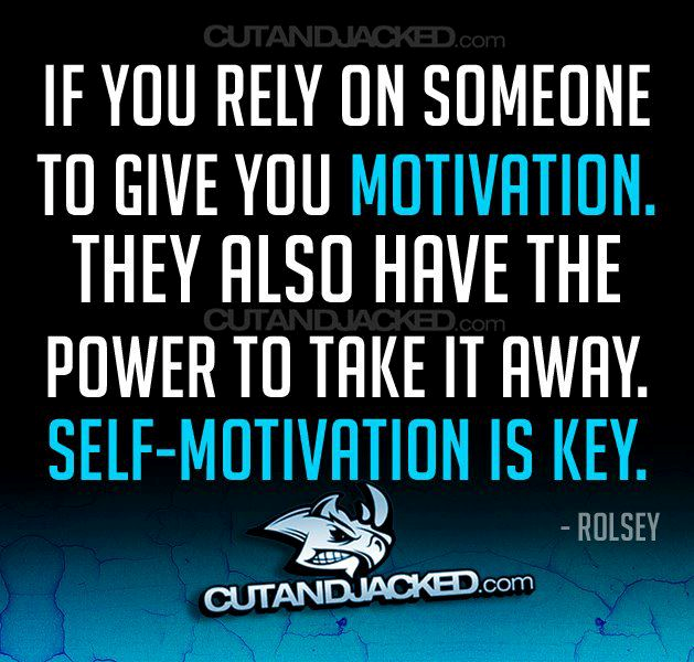 Self motivation is important