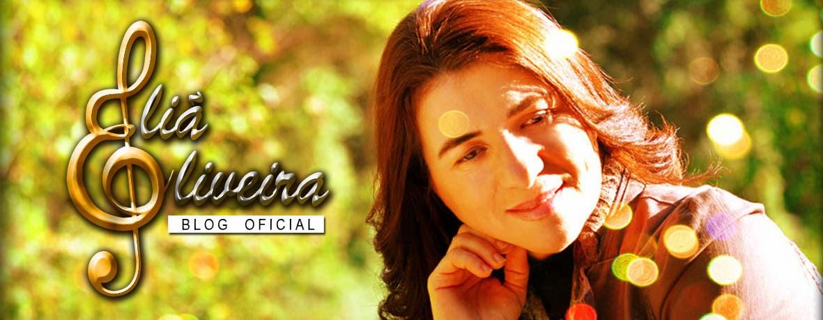 Blog Oficial Cantora Eliã  Oliveira