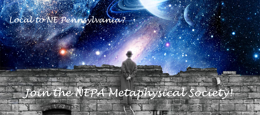 Join the NEPA Metaphysical Society!!